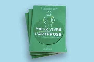 Livre sur l'arthrose, mieux vivre avec l'arthrose, livre par Dre Dominique Dufour Chiropraticienne, Chiropratique